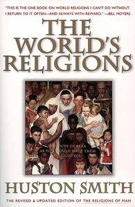 Foto Cover di The World's Religions, Revised and Updated,, Ebook inglese di Huston Smith, edito da HarperCollins