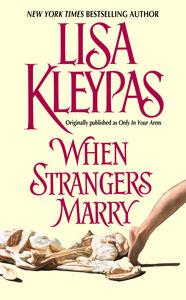 Foto Cover di When Strangers Marry, Ebook inglese di Lisa Kleypas, edito da HarperCollins