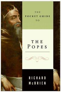 Foto Cover di The Pocket Guide to the Popes, Ebook inglese di Richard P. McBrien, edito da HarperCollins