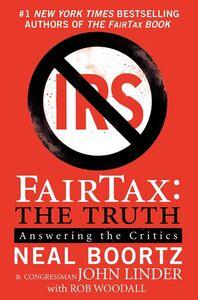 Foto Cover di FairTax: The Truth, Ebook inglese di Neal Boortz,John Linder, edito da HarperCollins