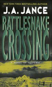 Foto Cover di Rattlesnake Crossing, Ebook inglese di J. A. Jance, edito da HarperCollins