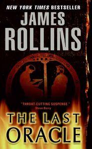 Foto Cover di The Last Oracle, Ebook inglese di James Rollins, edito da HarperCollins