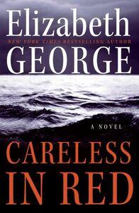 Foto Cover di Careless in Red, Ebook inglese di Elizabeth George, edito da HarperCollins