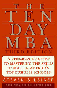 Foto Cover di The Ten-Day MBA, Ebook inglese di Steven A. Silbiger, edito da HarperCollins