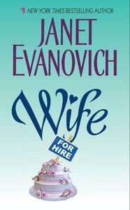 Foto Cover di Wife for Hire, Ebook inglese di Janet Evanovich, edito da HarperCollins