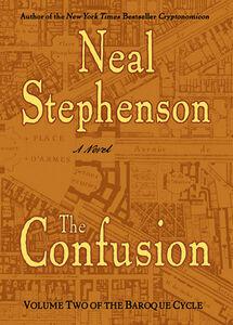 Foto Cover di The Confusion, Ebook inglese di Neal Stephenson, edito da HarperCollins