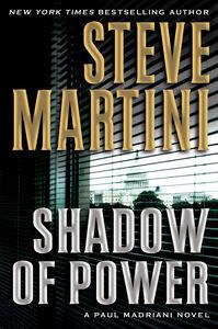 Foto Cover di Shadow of Power, Ebook inglese di Steve Martini, edito da HarperCollins