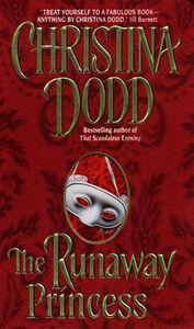 Foto Cover di The Runaway Princess, Ebook inglese di Christina Dodd, edito da HarperCollins