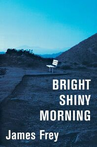Foto Cover di Bright Shiny Morning, Ebook inglese di James Frey, edito da HarperCollins
