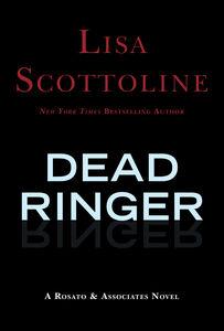 Foto Cover di Dead Ringer, Ebook inglese di Lisa Scottoline, edito da HarperCollins