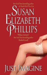 Foto Cover di Just Imagine, Ebook inglese di Susan Elizabeth Phillips, edito da HarperCollins