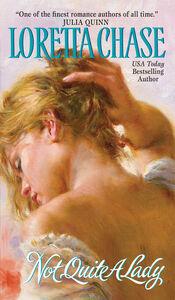 Foto Cover di Not Quite A Lady, Ebook inglese di Loretta Chase, edito da HarperCollins