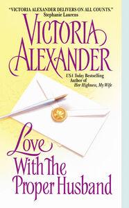 Foto Cover di Love with the Proper Husband, Ebook inglese di Victoria Alexander, edito da HarperCollins