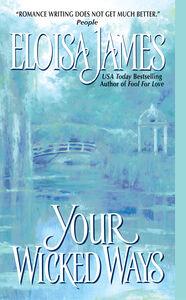 Foto Cover di Your Wicked Ways, Ebook inglese di Eloisa James, edito da HarperCollins