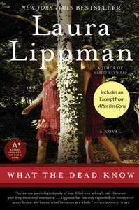 Foto Cover di What the Dead Know, Ebook inglese di Laura Lippman, edito da HarperCollins
