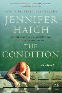 Foto Cover di The Condition, Ebook inglese di Jennifer Haigh, edito da HarperCollins