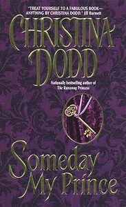 Foto Cover di Someday My Prince, Ebook inglese di Christina Dodd, edito da HarperCollins