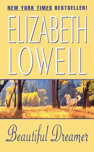 Foto Cover di Beautiful Dreamer, Ebook inglese di Elizabeth Lowell, edito da HarperCollins