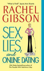 Foto Cover di Sex, Lies, and Online Dating, Ebook inglese di Rachel Gibson, edito da HarperCollins