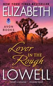 Foto Cover di Lover in the Rough, Ebook inglese di Elizabeth Lowell, edito da HarperCollins