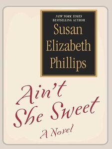 Foto Cover di Ain't She Sweet?, Ebook inglese di Susan Elizabeth Phillips, edito da HarperCollins