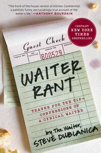 Foto Cover di Waiter Rant, Ebook inglese di Steve Dublanica, edito da HarperCollins