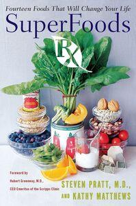 Foto Cover di SuperFoods Rx, Ebook inglese di Kathy Matthews,Steven G. Pratt, M.D., edito da HarperCollins