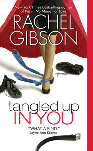 Foto Cover di Tangled Up In You, Ebook inglese di Rachel Gibson, edito da HarperCollins