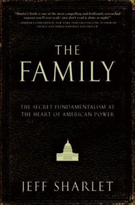 Foto Cover di The Family, Ebook inglese di Jeff Sharlet, edito da HarperCollins