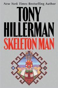 Foto Cover di Skeleton Man, Ebook inglese di Tony Hillerman, edito da HarperCollins
