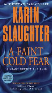 Foto Cover di A Faint Cold Fear, Ebook inglese di Karin Slaughter, edito da HarperCollins