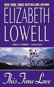 Foto Cover di This Time Love, Ebook inglese di Elizabeth Lowell, edito da HarperCollins