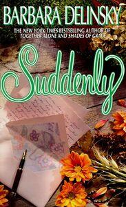 Foto Cover di Suddenly, Ebook inglese di Barbara Delinsky, edito da HarperCollins