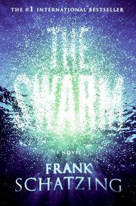 Foto Cover di The Swarm, Ebook inglese di Frank Schatzing, edito da HarperCollins