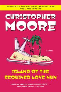 Foto Cover di Island of the Sequined Love Nun, Ebook inglese di Christopher Moore, edito da HarperCollins