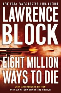 Foto Cover di Eight Million Ways to Die, Ebook inglese di Lawrence Block, edito da HarperCollins