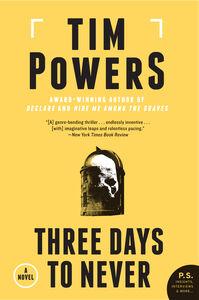 Foto Cover di Three Days to Never, Ebook inglese di Tim Powers, edito da HarperCollins