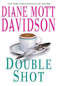 Foto Cover di Double Shot, Ebook inglese di Diane Mott Davidson, edito da HarperCollins
