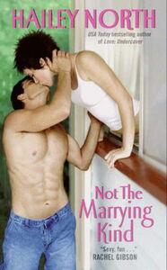 Foto Cover di Not The Marrying Kind, Ebook inglese di Hailey North, edito da HarperCollins