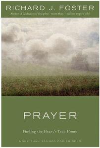 Foto Cover di Prayer - 10th Anniversary Edition, Ebook inglese di Richard J. Foster, edito da HarperCollins