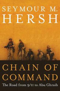 Foto Cover di Chain of Command, Ebook inglese di Seymour M. Hersh, edito da HarperCollins