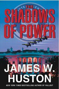 Foto Cover di The Shadows of Power, Ebook inglese di James W. Huston, edito da HarperCollins