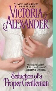 Foto Cover di Seduction of a Proper Gentleman, Ebook inglese di Victoria Alexander, edito da HarperCollins