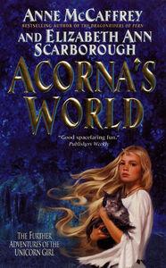 Foto Cover di Acorna's World, Ebook inglese di Anne McCaffrey,Elizabeth A. Scarborough, edito da HarperCollins
