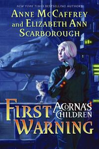 Foto Cover di First Warning, Ebook inglese di Anne McCaffrey,Elizabeth A. Scarborough, edito da HarperCollins