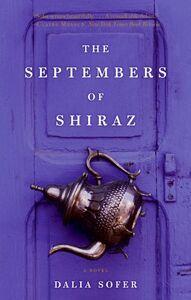 Foto Cover di The Septembers of Shiraz, Ebook inglese di Dalia Sofer, edito da HarperCollins