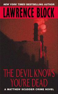 Foto Cover di The Devil Knows You're Dead, Ebook inglese di Lawrence Block, edito da HarperCollins