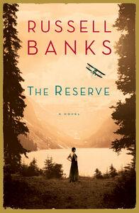 Foto Cover di The Reserve, Ebook inglese di Russell Banks, edito da HarperCollins