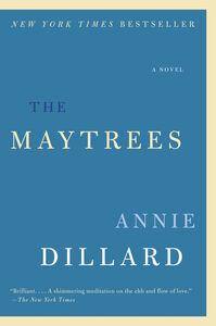 Foto Cover di The Maytrees, Ebook inglese di Annie Dillard, edito da HarperCollins