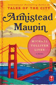 Foto Cover di Michael Tolliver Lives, Ebook inglese di Armistead Maupin, edito da HarperCollins